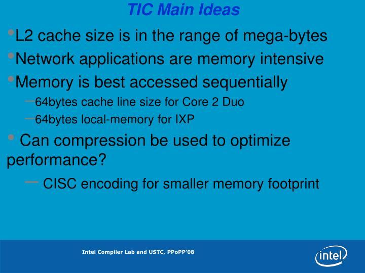 TIC Main Ideas