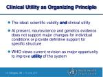 clinical utility as organizing principle
