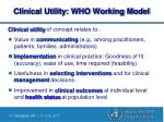 clinical utility who working model