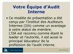 votre quipe d audit interne1