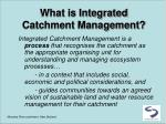what is integrated catchment management
