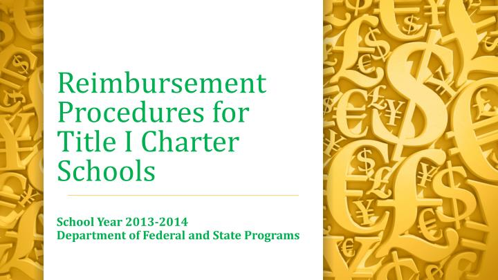 reimbursement procedures for title i charter schools n.