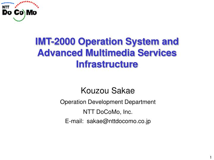 imt 2000 operation system and advanced multimedia services infrastructure n.