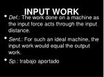 input work