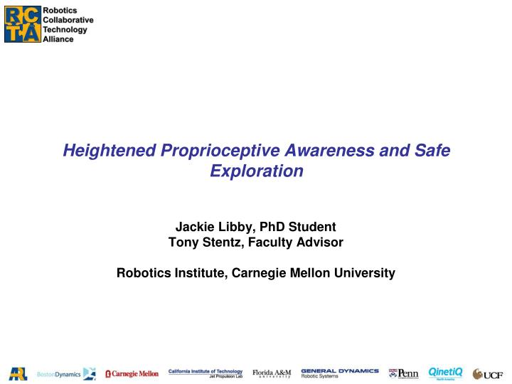 heightened proprioceptive awareness and safe exploration n.
