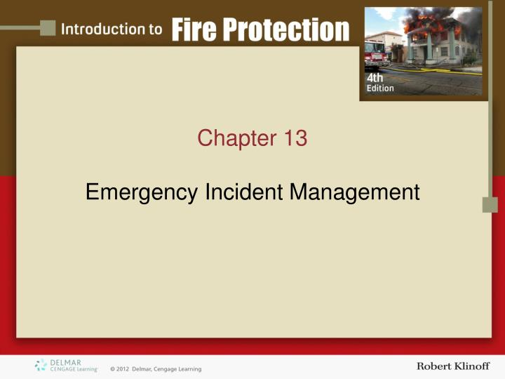 Chapter 13 emergency incident management