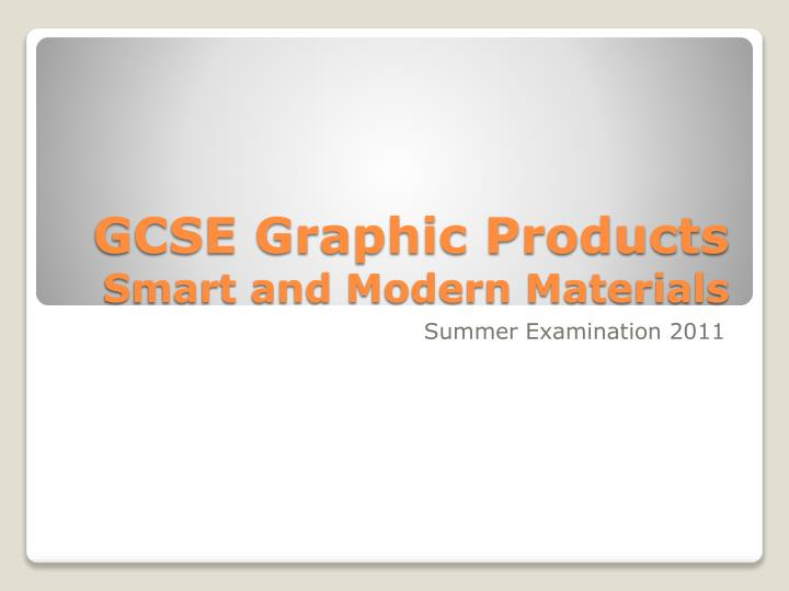 gcse graphic products smart and modern materials n.