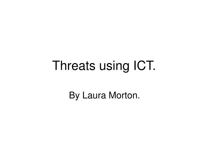 threats using ict n.