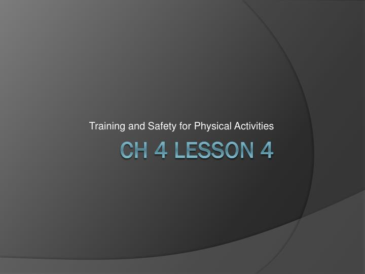 training and safety for physical activities n.
