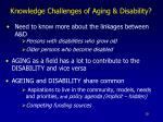 knowledge challenges of aging disability