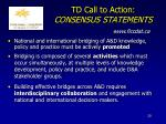 td call to action consensus statements