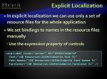 explicit localization