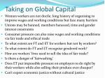 taking on global capital