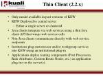 thin client 2 2 x