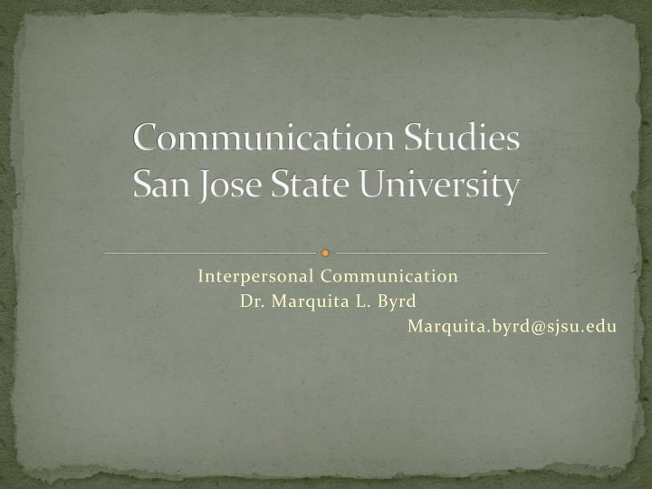 communication studies san jose state university n.