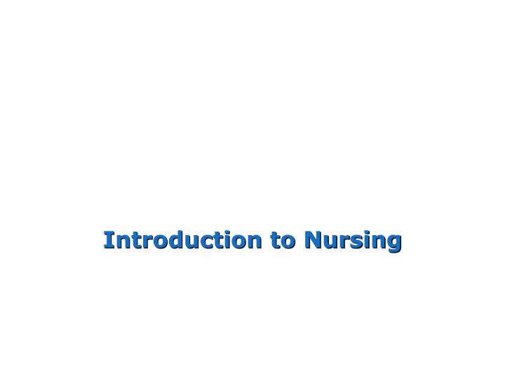 introduction to nursing n.