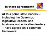 is there agreement