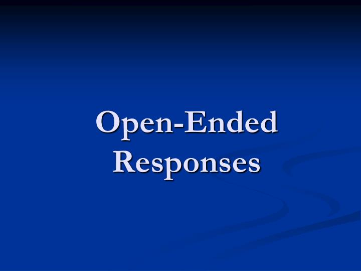 open ended responses n.