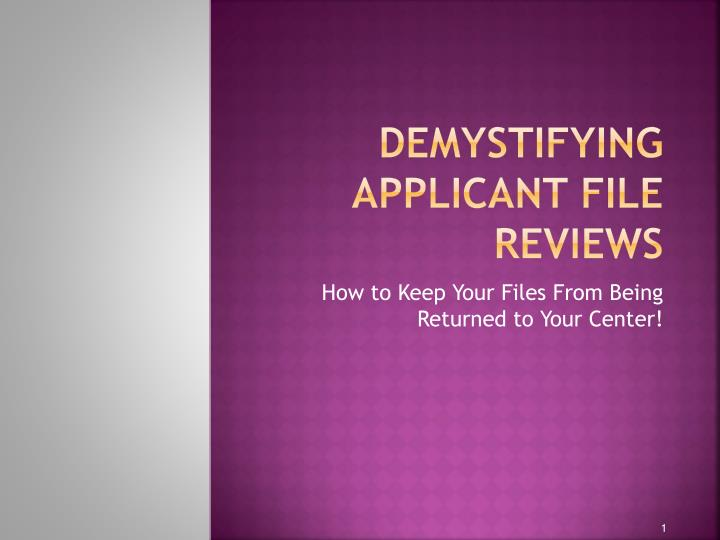 demystifying applicant file reviews n.