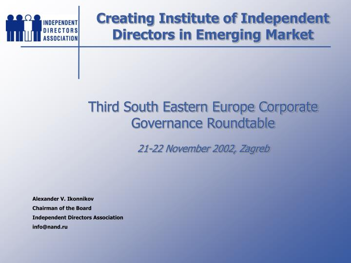 creating institute of independent directors in emerging market n.