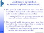 conditions to be satisfied to assume implied consent cont d