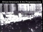african americans the progressive era