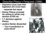 describe plessy v ferguson 1896