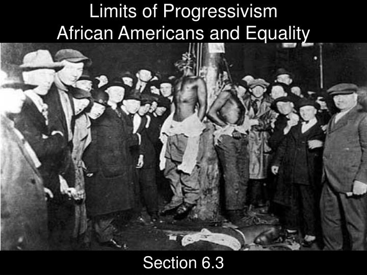 limits of progressivism african americans and equality n.
