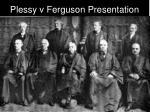 plessy v ferguson presentation