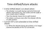 time shifted future attacks