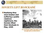 soviets lift blockade
