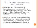 do teachers practise what they preach