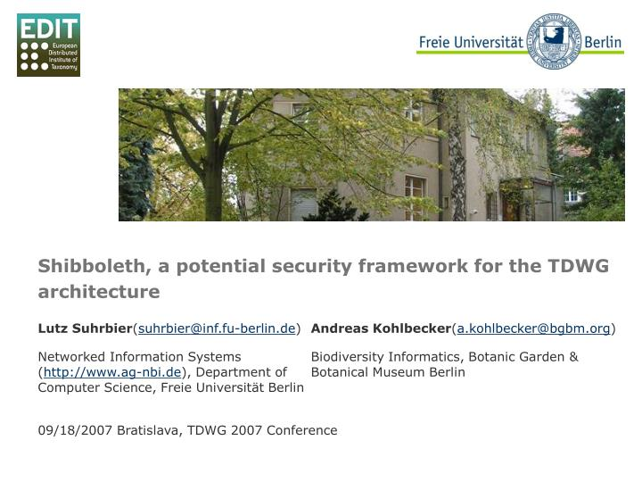 shibboleth a potential security framework for the tdwg architecture n.