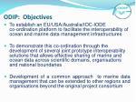 odip objectives