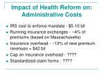 impact of health reform on administrative costs