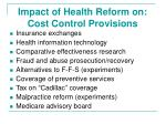 impact of health reform on cost control provisions