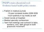 pnhp s main educational tool evidence based health policy science