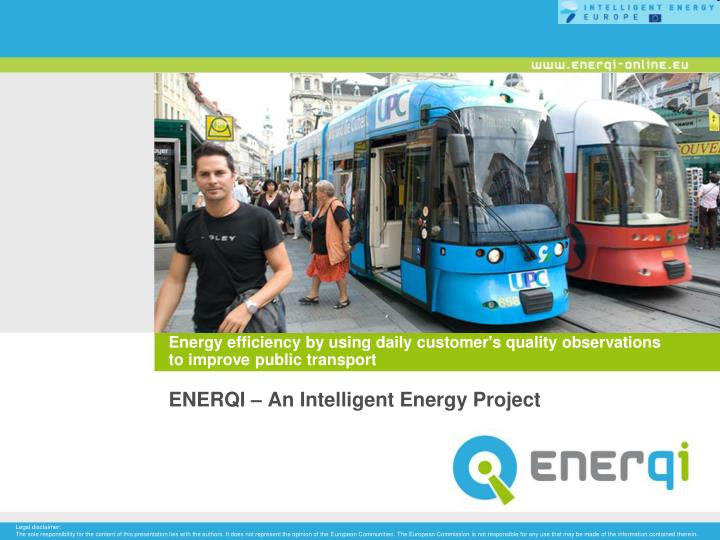 energy efficiency by using daily customer s quality observations to improve public transport n.