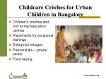 childcare cr ches for urban children in bangalore