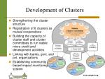 development of clusters