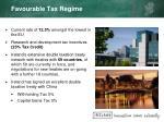 favourable tax regime