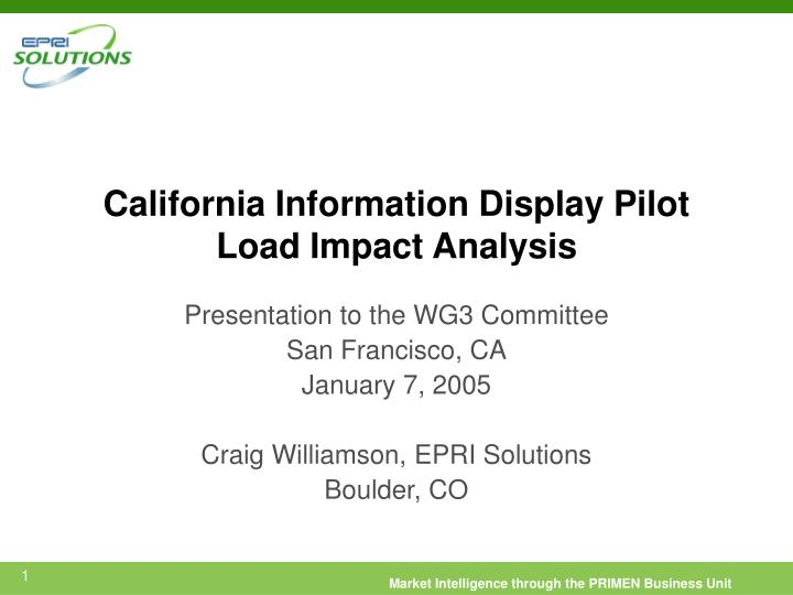california information display pilot load impact analysis n.