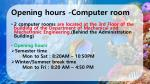 opening hours computer room