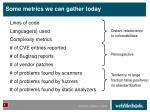 some metrics we can gather today