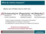what do metrics measure