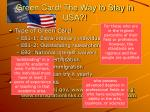 green card the way to stay in usa