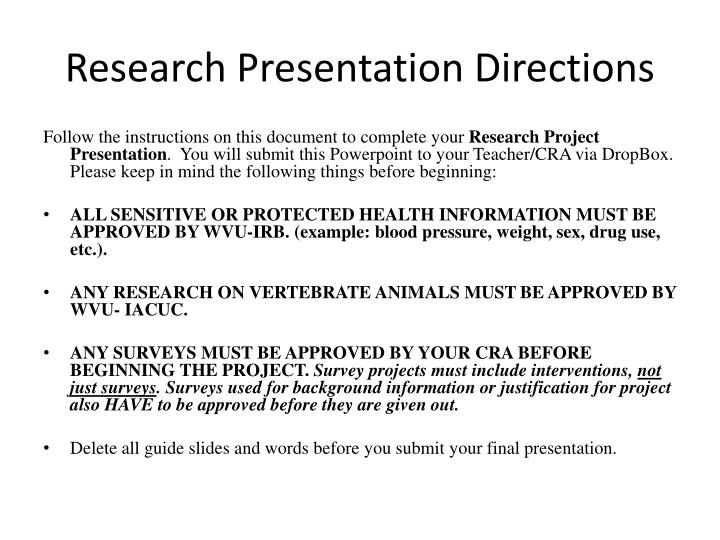 research presentation directions n.