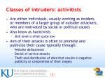 classes of intruders activitists
