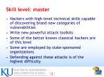skill level master