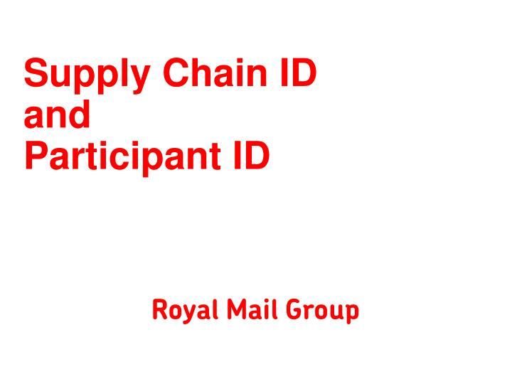 supply chain id and participant id n.